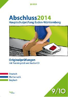 Abschluss 2014, Hauptschulprüfung Baden-Württemberg, Originalprüfungen m. Audio-CD