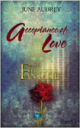 Acceptance of Love: Verlorene Fantasie