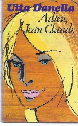 Adieu, Jean Claude : Roman.