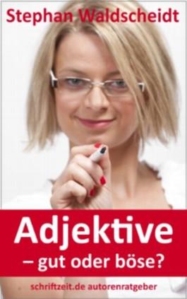 Adjektive - gut oder böse?