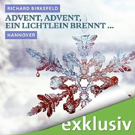 Advent, Advent, ein Lichtlein brennt... Hannover (Winterkrimi)