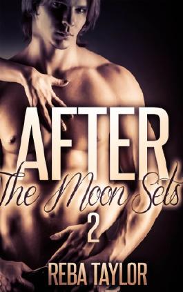 After The Moon Sets 2 (Werewolf Paranormal Romance)