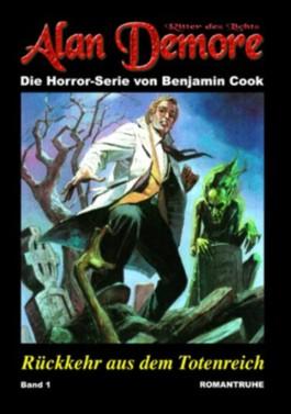 Alan Demore 1: Rückkehr aus dem Totenreich