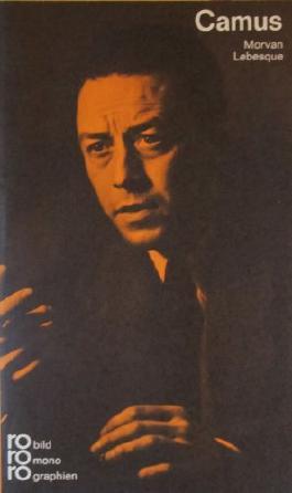 Albert Camus : in Selbstzeugnissen und Bilddokumenten / dargest. von Morvan Lebesque.