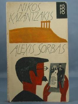 Alexis Sorbas : Abenteuer auf Kreta