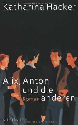 Alix, Anton und die anderen