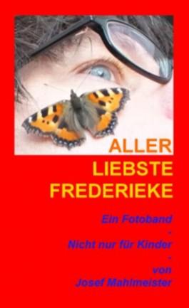 Allerliebste Frederieke! - NEU (08/2013) !