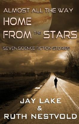 Almost All the Way Home From the Stars: Seven Science Fiction Stories