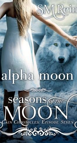 Alpha Moon (The Cain Chronicles)