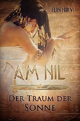 Am Nil - Der Traum der Sonne