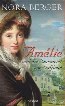Amélie und die Sturmzeit von Valfleur