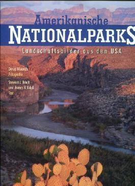 Amerikanische Nationalparks. Landschaftsbilder aus den USA. Text von Stewart L. Udall und James R. Udall