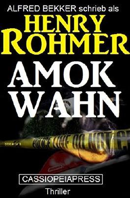 Amok-Wahn: Thriller