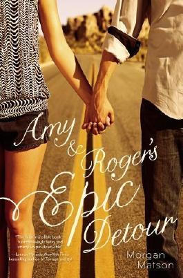 Amy & Roger's Epic Detour by Matson, Morgan (2011) Paperback