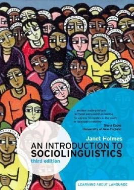 An Introduction to Sociolinguistics (3rd Edition) (Learning About Language) 3rd (third) Edition by Holmes, Janet published by Pearson Education ESL (2008)