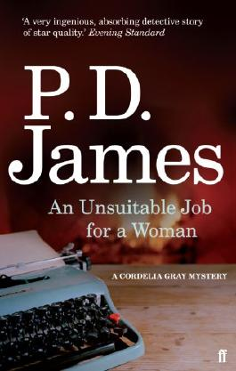 An Unsuitable Job for a Woman (Cordelia Gray Mystery Series Book 1)