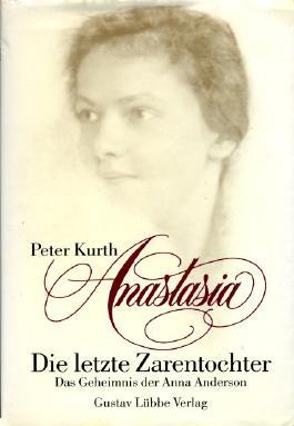 Anastasia, die letzte Zarentochter