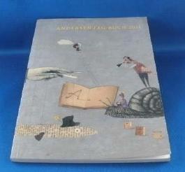 Andersentag-Buch 2011. Ein Lesebuch zum Andersentag.