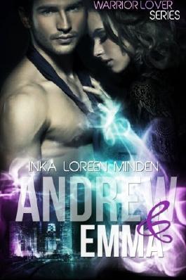 Andrew und Emma - Warrior Lover: Sidestory
