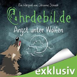 Angst unter Wölfen (Ohrdebil.de 2.5)