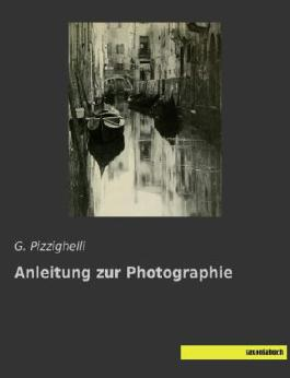 Anleitung zur Photographie