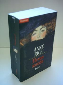 Anne Rice: Hexenstunde