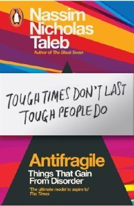 Antifragile: Things that Gain from Disorder by Taleb, Nassim Nicholas (2013)