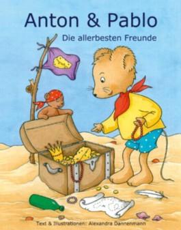 Anton und Pablo - Die allerbesten Freunde - Vorlesegeschichten