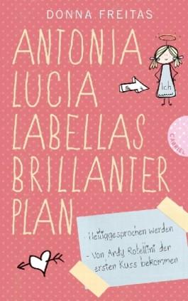 Antonia Lucia Labellas brillanter Plan