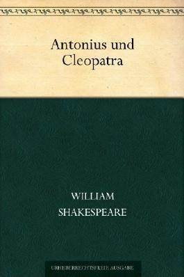 Antonius und Cleopatra (Übersetzt von Baudissin)