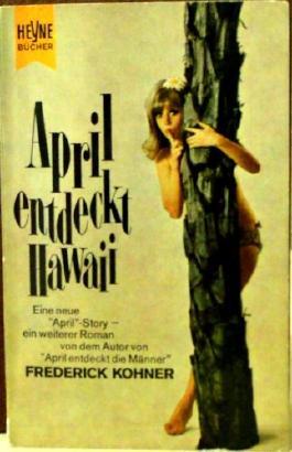 April entdeckt Hawaii