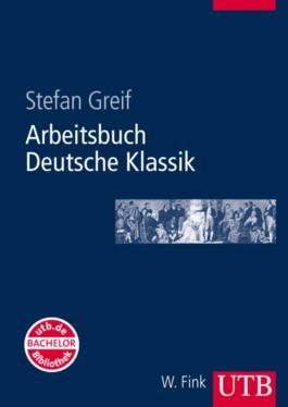 Arbeitsbuch Deutsche Klassik