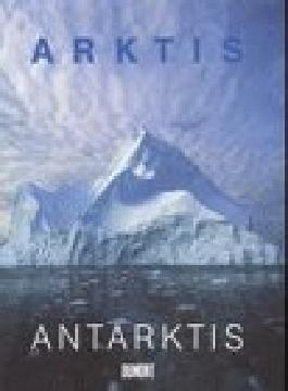 Arktis, Antarktis