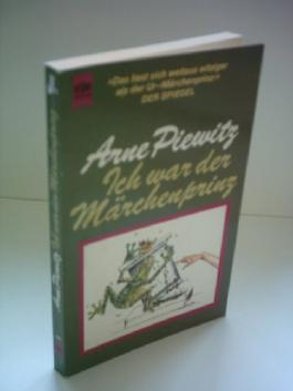 Arne Piewitz: Ich war der Märchenprinz