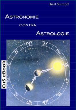 Astronomie contra Astrologie