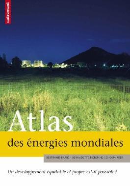 Atlas des énergies mondiales : Un développement équitable et propre est-il possible ?