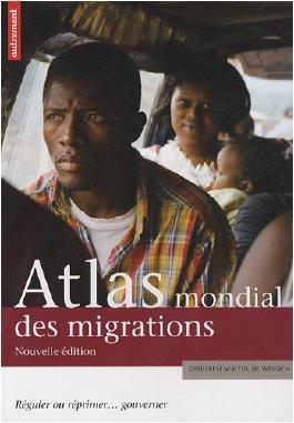 Atlas mondial des migrations : Réguler ou réprimer... gouverner