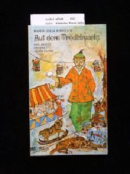 Auf dem Trödelmarkt und andere heitere Geschichten