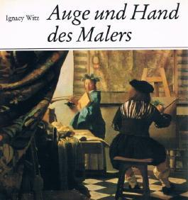 Auge und Hand des Malers
