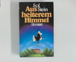 Aus heiterem Himmel : Roman. Aus d. Amerikan. von Gisela Stege