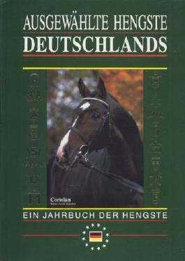 Ausgewählte Hengste Deutschlands 1994/95. Ein Jahrbuch der Hengste