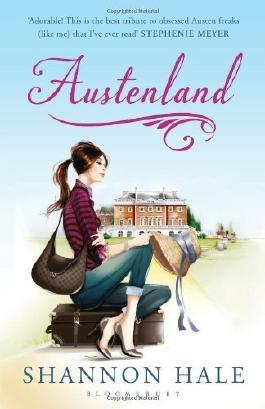 Austenland: A Novel (Austenland 1) by Hale. Shannon ( 2013 ) Paperback
