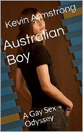 Australian Boy: A Gay Sex Odyssey