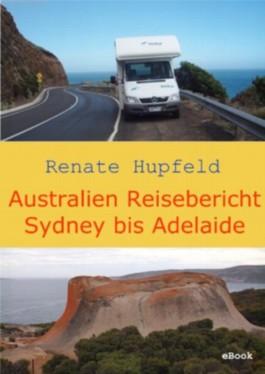 Australien Reisebericht - Sydney bis Adelaide