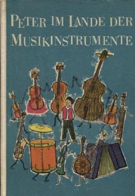 Peter im Lande der Musikinstrumente
