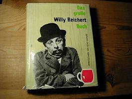 Das grosse Willy Reichert-Buch
