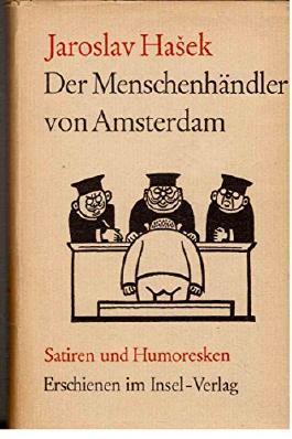 Der Menschenhändler von Amsterdam. Humoresken und Satiren