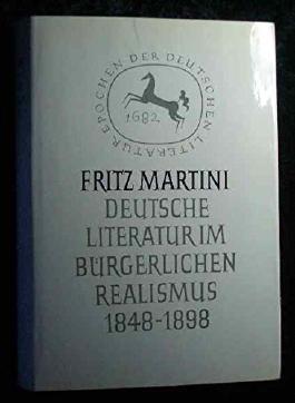 Deutsche Literatur im bürgerlichen Realismus 1848 - 1898