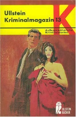 Alfred Hitchcocks Kriminalmagazin. Bd. 16. 13 Kriminalstories mit Pfiff und Pointe und Karikaturen