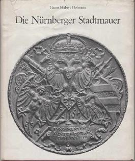 Die Nürnberger Stadtmauer